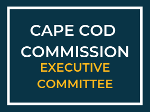 Cape Cod Commission Executive Committee